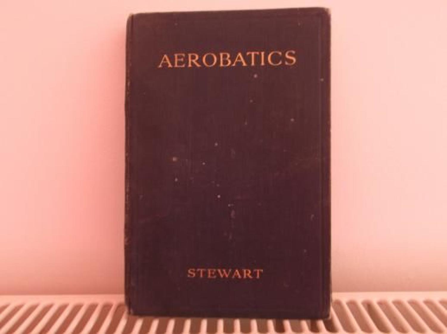 AEROBATICS: AUTHOR RFC ACE MAJOR OLIVER STUART