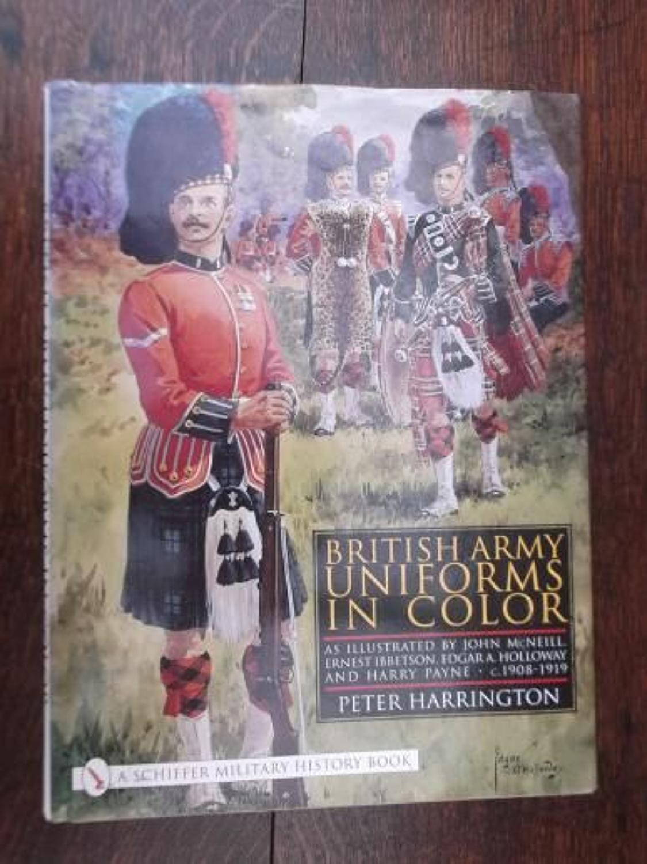 BRITISH ARMY UNIFORMS IN COLOUR: PETER HARRINGTON