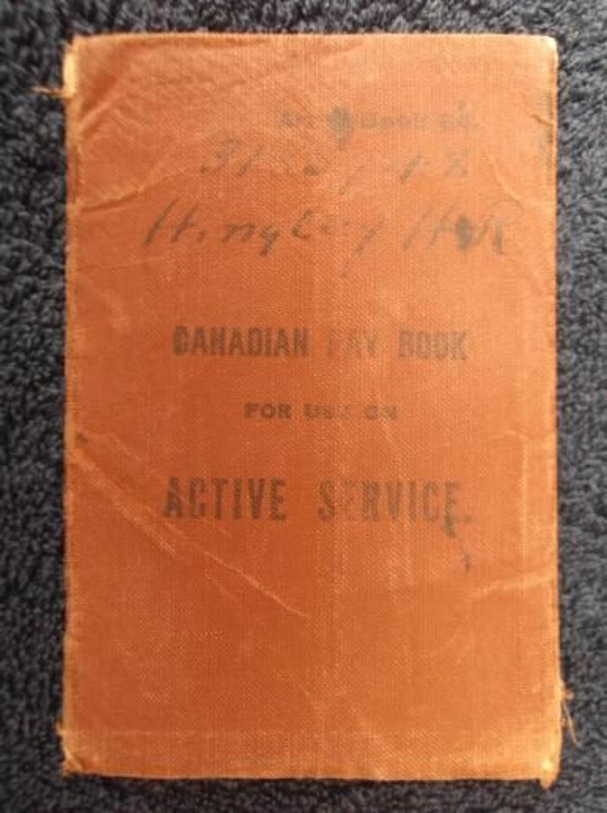 WW1 Canadian Army Pay book: Harry Hingley.